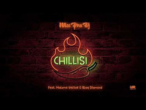 Music: Miss Pru Dj – Chillisi Ft. Malome Vector, Blaq Diamond