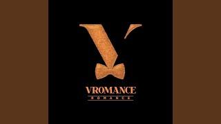 VROMANCE - Thank You For Pretty