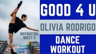 good 4 u - Olivia Rodrigo Dance Cardio Fitness Workout / Move With Mikey
