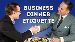 Business Dinner Etiquette: Proper Manners for Dining with Clients