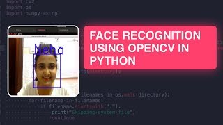 Face Recognition with OpenCV in Python Tutorial |Face detection