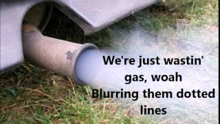 Wasting Gas Lyrics Dallas Smith