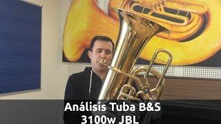 Prueba De La Tuba En FA B&S 3100 JBL Classic