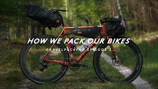 GRAVEL BIKEPACKING - HOW WE PACK OUR BIKES