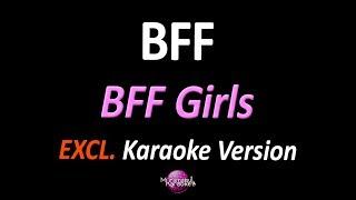 Bff Best Friends Forever Karaoke Version Bff Girls