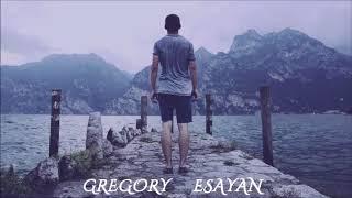 Gregory Esayan Tribute Mix - Atmospheric Melodic Progressive House
