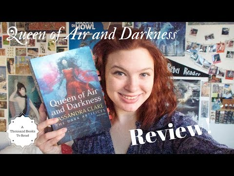 Queen Of Air And Darkness Review!