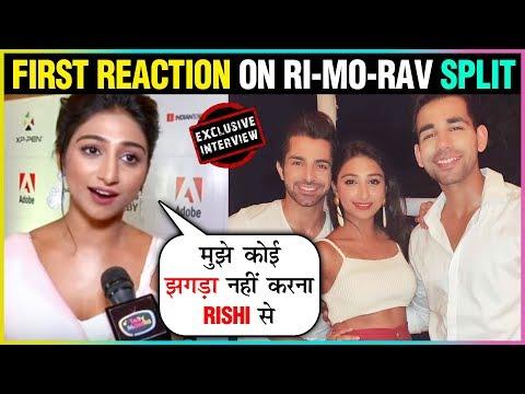 Mohena Singh FIRST Reaction On RIMORAV SPLIT