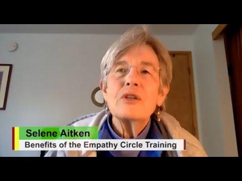 Benefits of the Empathy Circle Facilitation Training Course: Selene ...