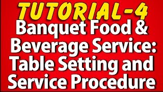 Banquet Food and Beverage Service Style (Tutorial 4)