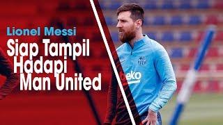 Jelang Hadapi Manchester United, Lionoel Messi Siap Tampil untuk Perkuat Barcelona seusai Cedera