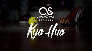Kyu Hua Reloaded   Arjun Dubey   As Creation Present    Arijit Singh feat. Sugarzzz Aka Sweta Bhatt