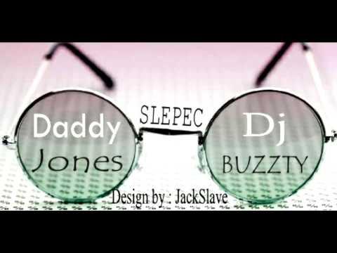 Daddy Jones - DADDY J-SLEPEC (Prod.DJ BUZZTY)