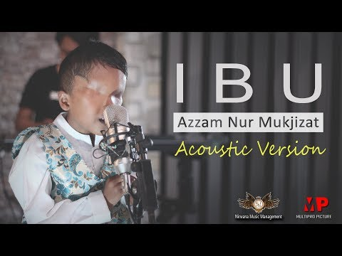 Ibu Accoustic Version Azzam Official