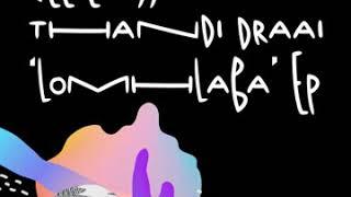 Cee Elassaad & Thandi Draai - Lomhlaba (Chants Dub Mix)