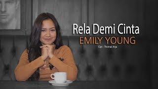 Download lagu Emily Young Rela Demi Cinta Mp3