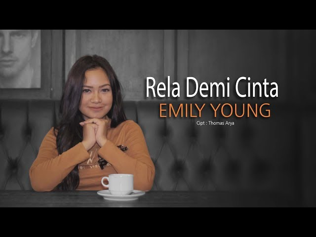 Emily Young - RELA DEMI CINTA | (Official Music Video)