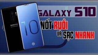 """Thêm thông tin Galaxy S10: màn hình """"nốt ruồi"""", pin sạc 12 phút đầy"""