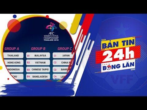24h BÓNG LĂN SỐ 12   Lộ diện các đối thủ của ĐT nữ Futsal Việt Nam   VFF Channel
