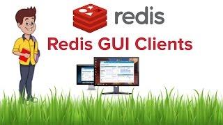 Redis Beginner Tutorial 7 - Redis GUI Clients