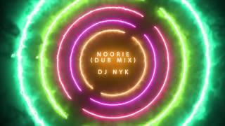Noorie - DJ NYK