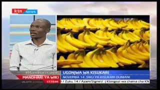Manthari ya wiki: Ugonjwa wa kisukari 13/11/2016