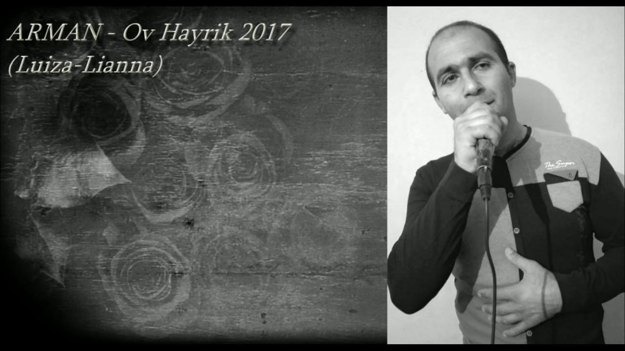 ARMAN (Luiza-Liana) – Ov Hayrik 2017