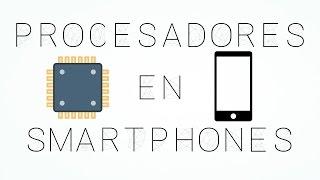 Como elegir un procesador en móviles (explicación)