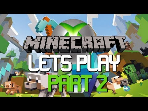 Lets Play Minecraft : Xbox 360 EditionPart 2 Building a Home!