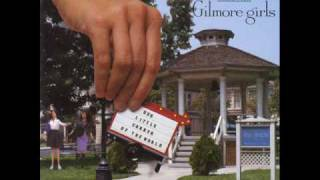 GrantLee Phillips  Smile Gilmore Girls Soundtrack