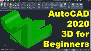 AutoCAD 2020 3D Tutorial for Beginners