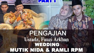 NGISI PENGAJIAN MALAH CURHAT Detik 04;20 KH FAUZI ARKHAN WEDDING MUTIK NIDA (PART I)