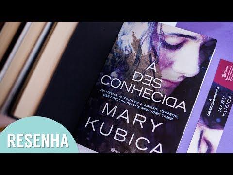 Resenha: A Desconhecida - Mary Kubica