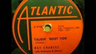 RAY CHARLES  Talkin' 'bout You  MAR '58
