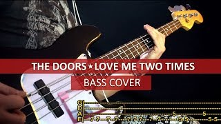 The Doors - Love me two times / bass cover / playalong with TAB