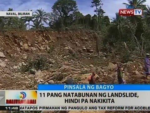 BT: 11 pang natabunan ng landslide sa Naval, Biliran, hindi pa nakikita