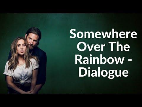 Baixar Música – Somewhere Over The Rainbow (Dialogue) – Lady Gaga – Mp3
