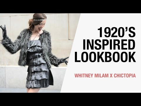 1920's Inspired Fashion Lookbook - Holiday Party Outfits | Whitney Milam X Chictopia Mp3