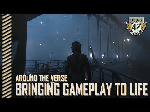 Squadron 42: Around the Verse - Bringing Gameplay to Life
