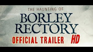 The Haunting of Borley Rectory OUT NOW