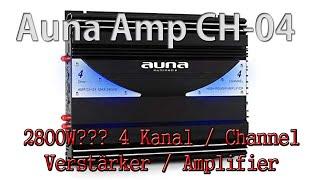 Auna AMP-CH04 Endstufe Verstärker 4-Kanal 2800W oder doch Fake? Produktvorstellung