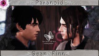 LiS 2| Paranoid (Finn&Sean)