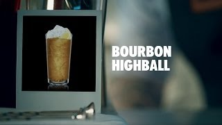 BOURBON HIGHBALL DRINK RECIPE - HOW TO MIX