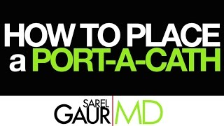 How to Place a Portacath (shorter version)