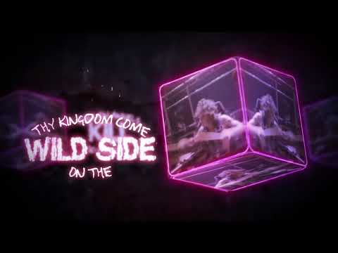 Wild Side Lyric Video 2017