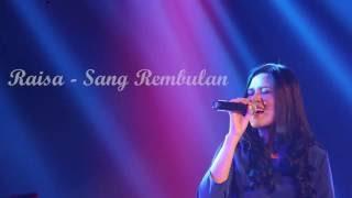 Download lagu Raisa Sang Rembulan Mp3