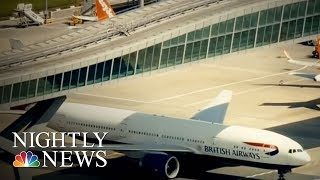 British Airways Cancels All London Flights As Global System Outage Wreaks Chaos | NBC Nightly News