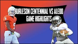 Burleson Centennial vs Aledo - 2019 Week 3 Football Highlights
