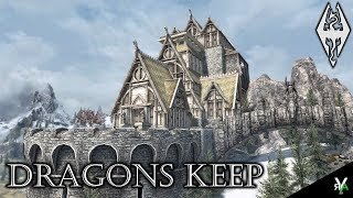 DRAGONS KEEP: Massive Castle Player Home/Academy!- Xbox Modded Skyrim Mod Showcase