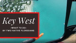 TOP 10 Attractions in KEY WEST Florida